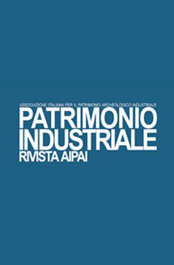 Patrimonio industriale - Rivista AIPAI